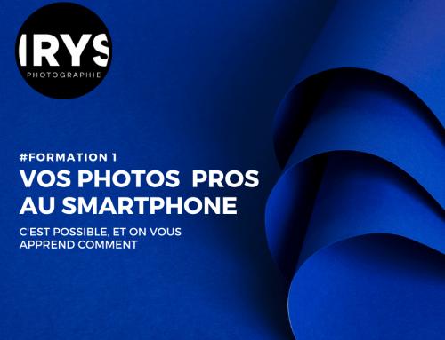 Formation – Des photos de qualité professionnelle avec votre smartphone